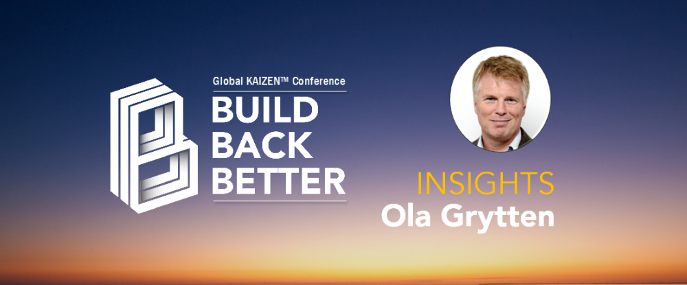 Build Back Better - Ola Grytten Insights