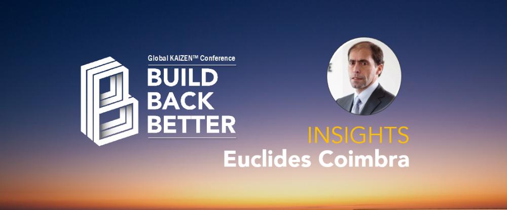 Build Back Better - Euclides Coimbra Insights